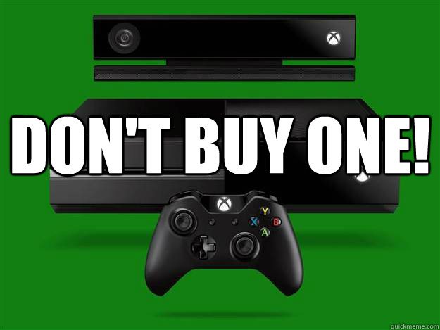 Don't Buy One!