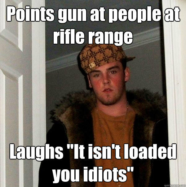 Points gun at people at rifle range Laughs