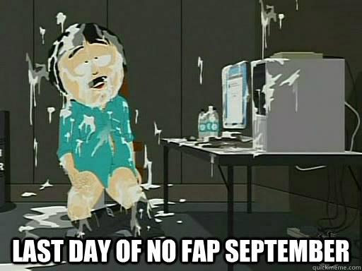 last day of no fap september