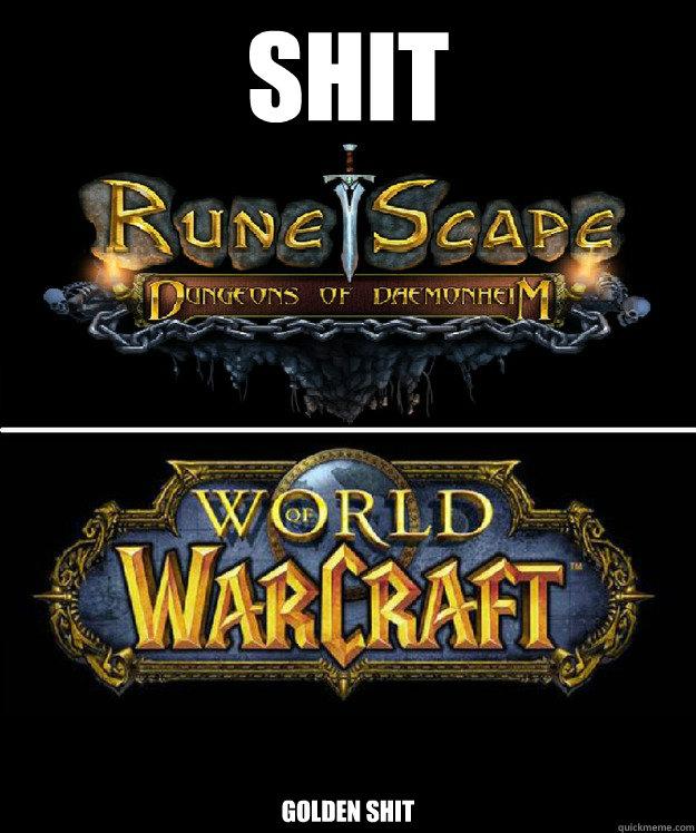 Shit Golden shit  World of Warcraft