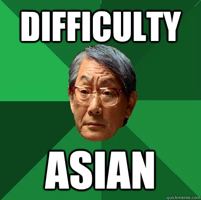 Difficulty  ASIAN  High Expectations Asian Father