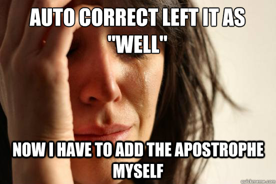 auto correct left it as