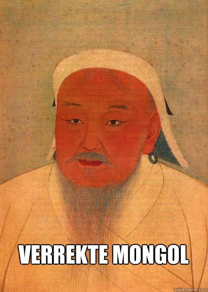 Verrekte mongol
