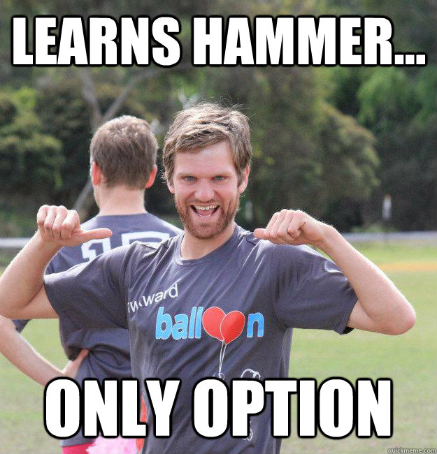 Learns hammer... only option - Learns hammer... only option  Intermediate Male Ultimate Player