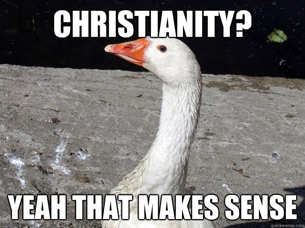 Christianity? Yeah that makes sense