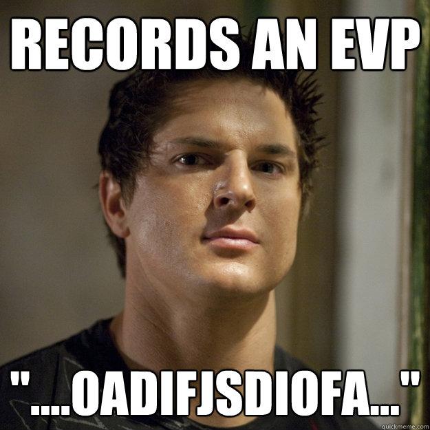 Records an EVP