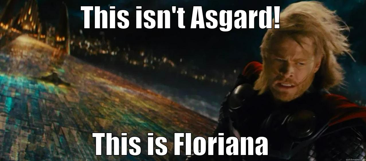 THIS ISN'T ASGARD! THIS IS FLORIANA Misc