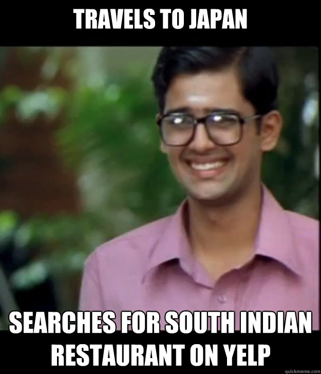 travels to japan searches for south indian restaurant on yelp  Smart Iyer boy