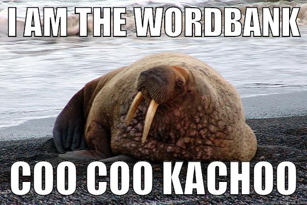 I Am the Wordbank -  I AM THE WORDBANK    COO COO KACHOO Misc