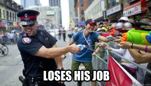 Loses his job -  Loses his job  Good Guy Cop