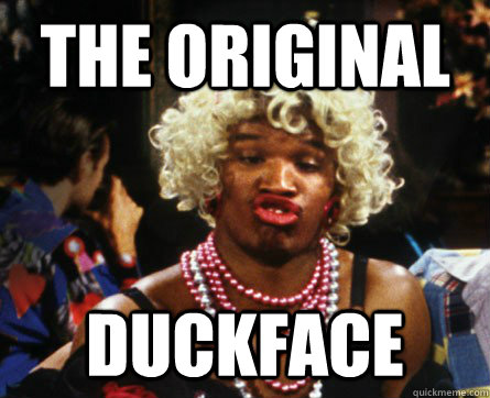 THE ORIGINAL DUCKFACE WANDA