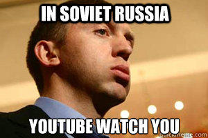 in soviet russia  youtube watch you