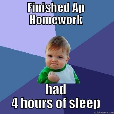 AP world history in a nutshell - FINISHED AP HOMEWORK HAD 4 HOURS OF SLEEP Success Kid