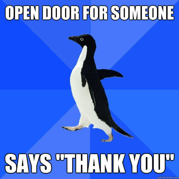 Open door for someone says