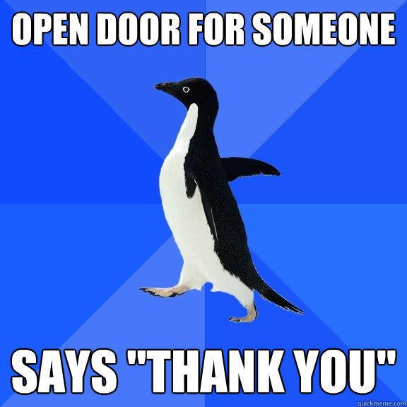 Open door for someone says