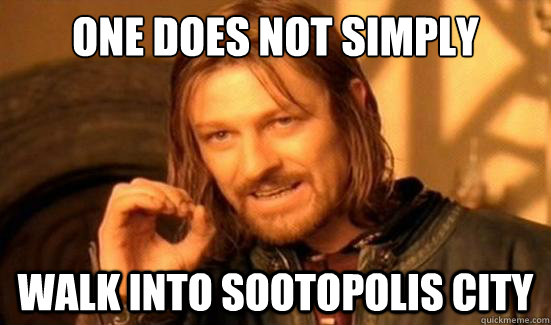 One Does Not Simply Walk into Sootopolis City - One Does Not Simply Walk into Sootopolis City  Boromir