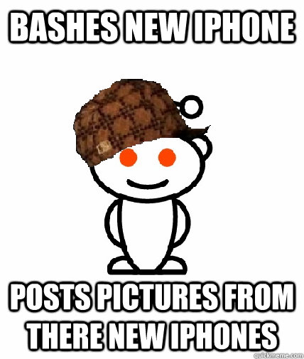 Bashes new iPhone Posts pictures from there new iphones - Bashes new iPhone Posts pictures from there new iphones  Scumbag Redditor