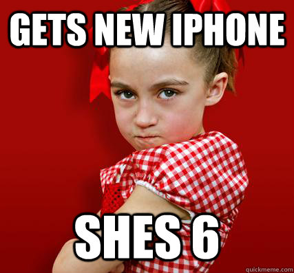 Gets new Iphone SHES 6