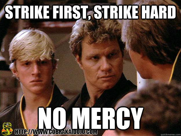 Strike First, strike Hard No mercy