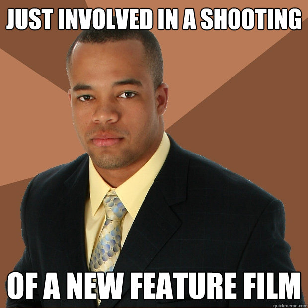 just involved in a shooting of a new feature film - just involved in a shooting of a new feature film  Successful Black Man
