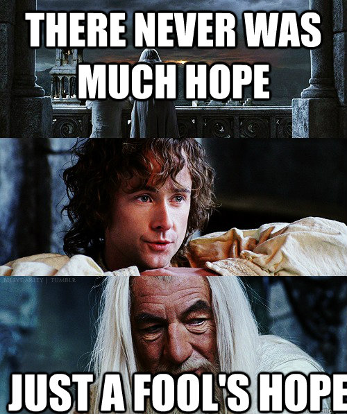 there never was much hope just a fool's hope - there never was much hope just a fool's hope  Misc