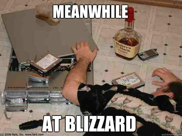 Meanwhile At Blizzard Meanwhile At Blizzard Quickmeme