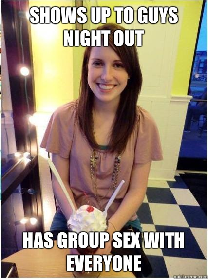Shows up to guys night out Has group sex with everyone - Shows up to guys night out Has group sex with everyone  Misunderstood Girlfriend