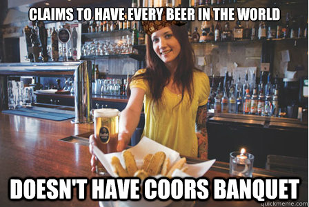 Claims To Have Every Beer In The World Doesn't have Coors Banquet