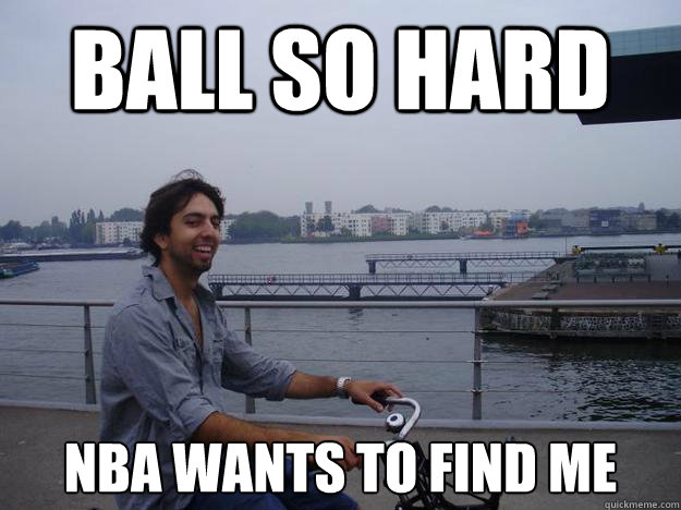 Ball so hard nba wants to find me  - Ball so hard nba wants to find me   Samiracle beats