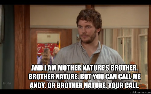 Parks And Rec Brother Nature