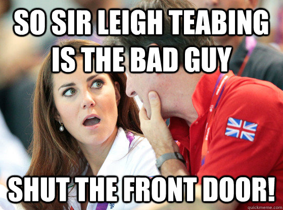 so sir leigh teabing is the bad guy Shut The Front Door!