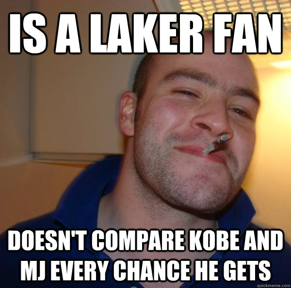 IS A LAKER FAN DOESN'T COMPARE KOBE AND MJ EVERY CHANCE HE GETS - IS A LAKER FAN DOESN'T COMPARE KOBE AND MJ EVERY CHANCE HE GETS  Misc