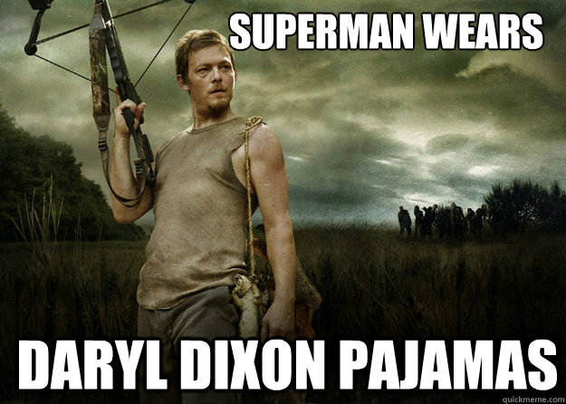 Superman wears Daryl Dixon Pajamas