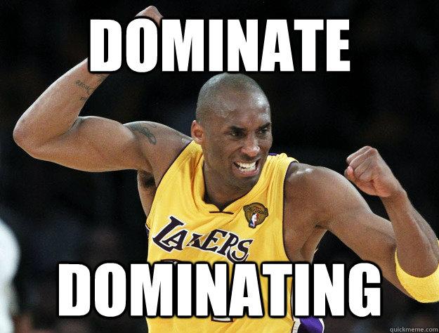 Dominate Dominating