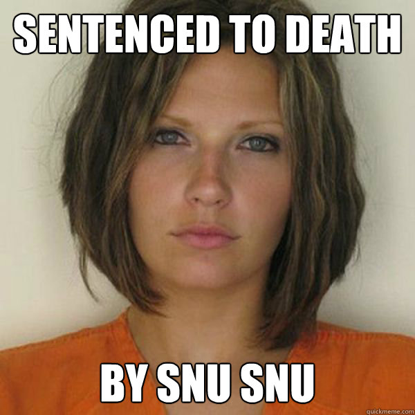 Sentenced to death by snu snu - Sentenced to death by snu snu  Attractive Convict