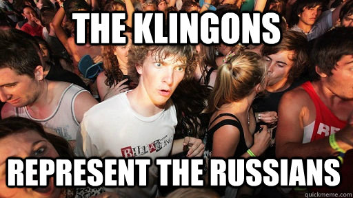 The Klingons Represent the Russians  - The Klingons Represent the Russians   Sudden Clarity Clarence