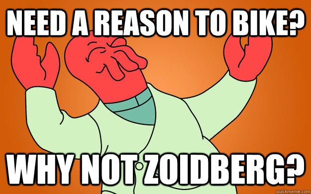 Need a reason to bike? why not zoidberg?