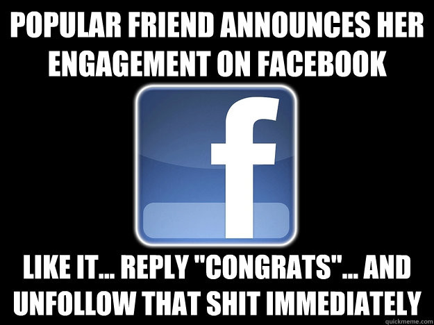 Popular friend announces her engagement on Facebook Like it... Reply