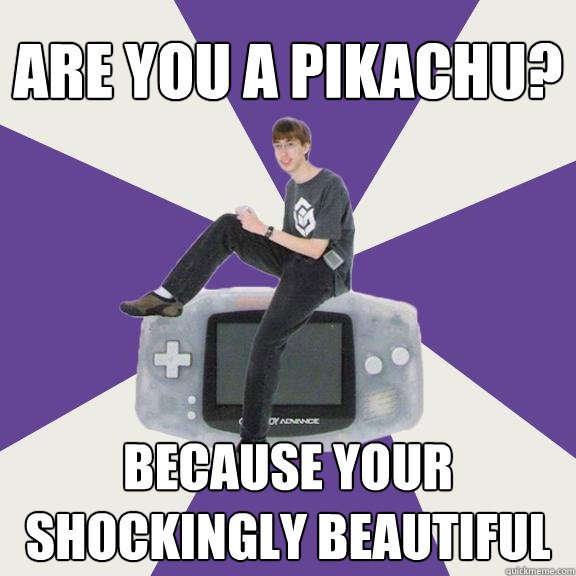 are you a pikachu? because your shockingly beautiful - are you a pikachu? because your shockingly beautiful  Nintendo Norm
