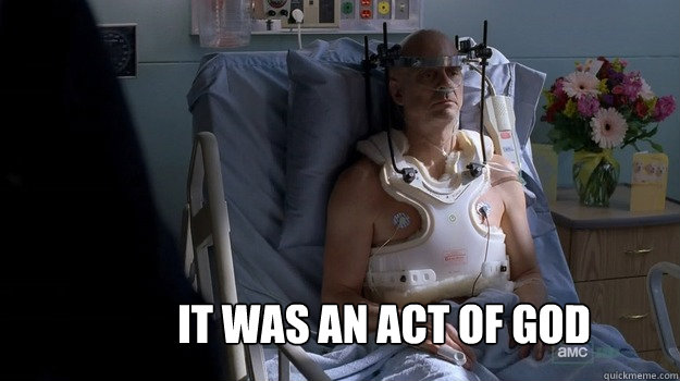 It was an act of god - It was an act of god  Ted Beneke