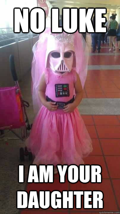 no luke i am your daughter - no luke i am your daughter  Misc