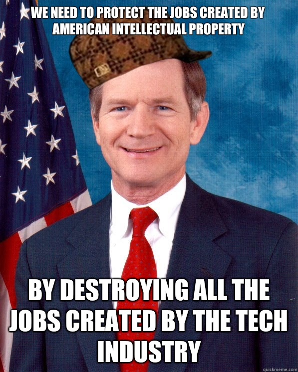 We need tO protect the jobs created by american intellectual property By destroying all the jobs created by the tech industry