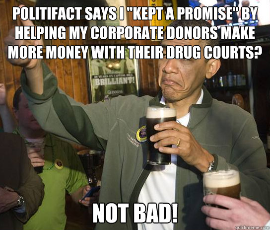 Politifact says I