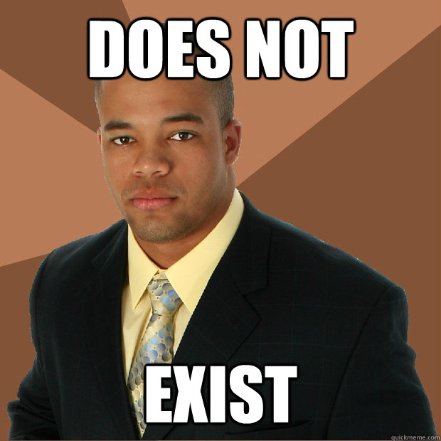 Does not Exist - Does not Exist  Successful Black Man