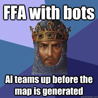 FFA with bots AI teams up before the map is generated - FFA with bots AI teams up before the map is generated  Age of Empires