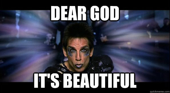 Dear God It's Beautiful - Dear God It's Beautiful  Zoolander