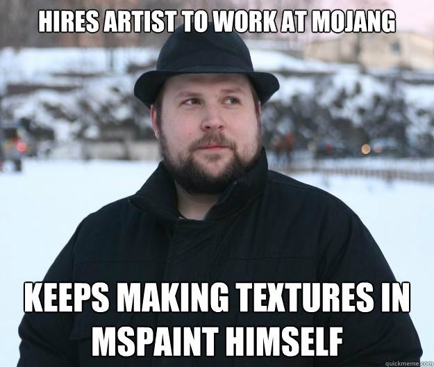 HIRES ARTIST TO WORK AT MOJANG KEEPS MAKING TEXTURES IN MSPAINT HIMSELF  Advice Notch