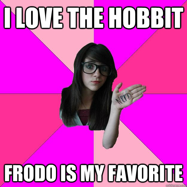i love The hobbit frodo is my favorite - i love The hobbit frodo is my favorite  Idiot Nerd Girl
