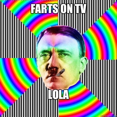 Farts on tv  Lola