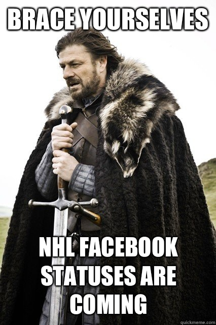 Brace yourselves NHL Facebook statuses are coming